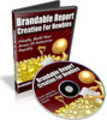 Thumbnail Brandable Report Creation For Newbies  - MRR