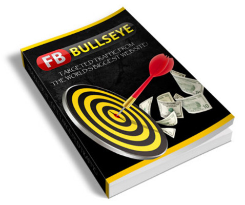Product picture FB Bullseye: Targeted Traffic From Facebook