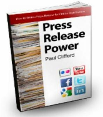 Product picture Press Release Power By Paul Clifford PDF Ebook - MRR