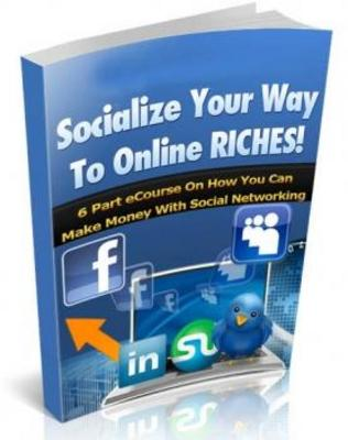 Product picture Socialize Your Way To Online Riches - MRR Ebook