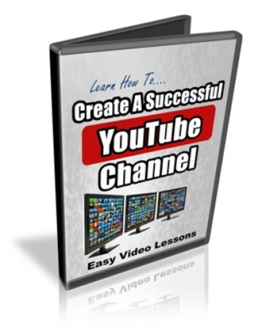 Product picture How To Set Up A Successful YouTube Channel  - Videos